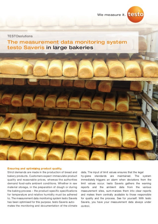 We measure it.TESTOsolutionsThe measurement data monitoring systemtesto Saveris in large bakeriesEnsuring and optimising p...