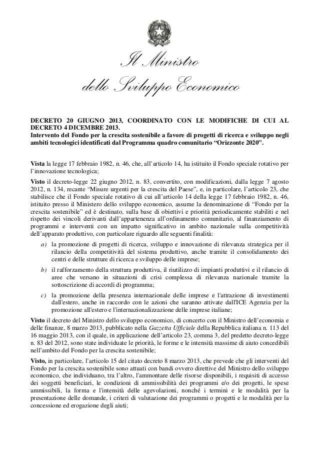 Il Ministro  dello Sviluppo Economico  DECRETO 20 GIUGNO 2013, COORDINATO CON LE MODIFICHE DI CUI AL  DECRETO 4 DICEMBRE 2...