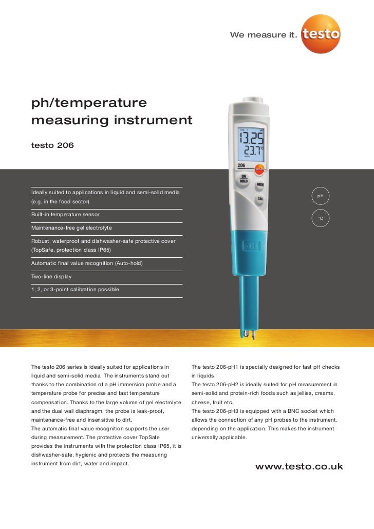 We measure it.ph/temperaturemeasuring instrumenttesto 206Ideally suited to applications in liquid and semi-solid media    ...