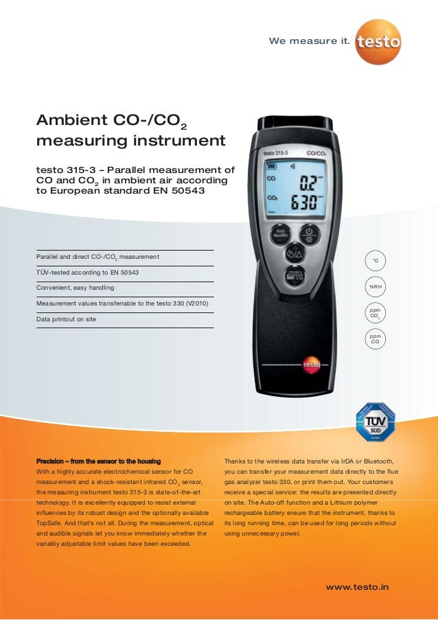 We measure it. www.testo.in Ambient CO-/CO2 measuring instrument testo 315-3 – Parallel measurement of CO and CO2 in ambie...