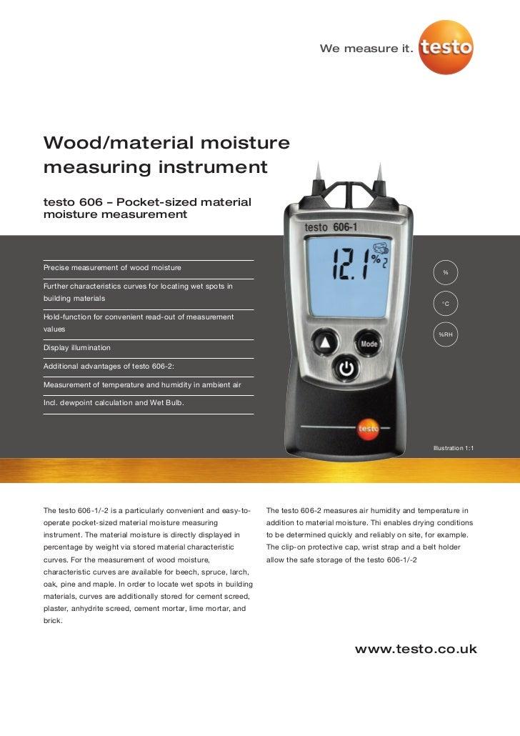 We measure it.Wood/material moisturemeasuring instrumenttesto 606 – Pocket-sized materialmoisture measurementPrecise measu...