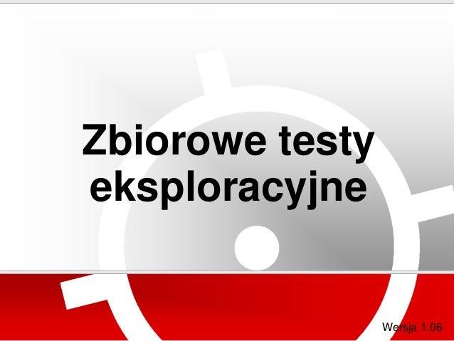 Testowanie eksploracyjne - warsztat testerzy.pl na TestWarez 2011