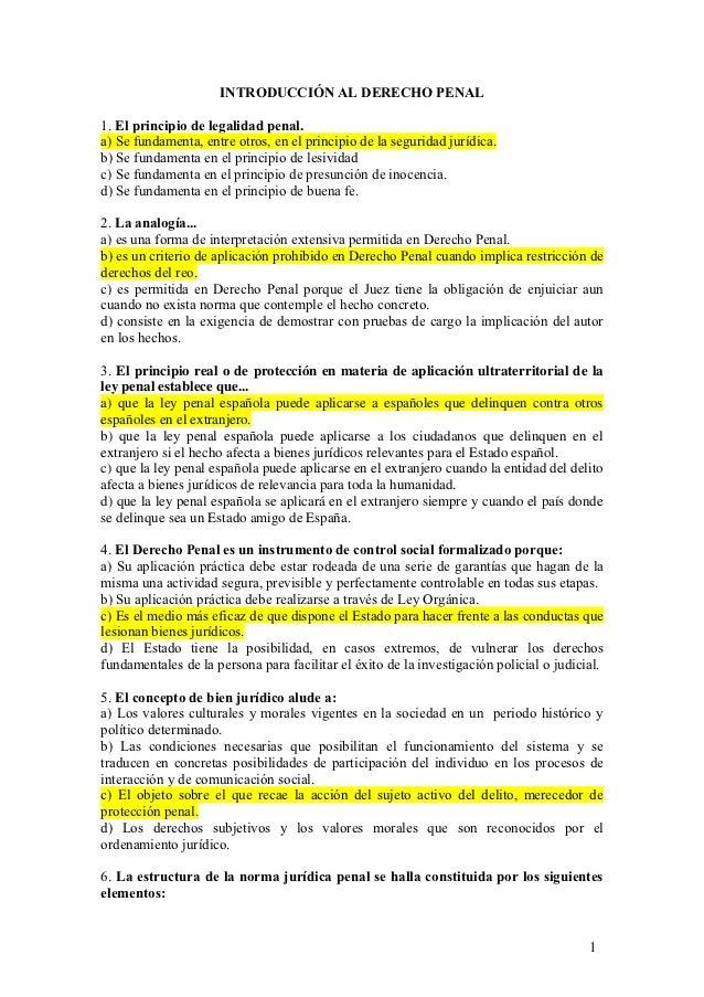 INTRODUCCIÓN AL DERECHO PENAL1. El principio de legalidad penal.a) Se fundamenta, entre otros, en el principio de la segur...