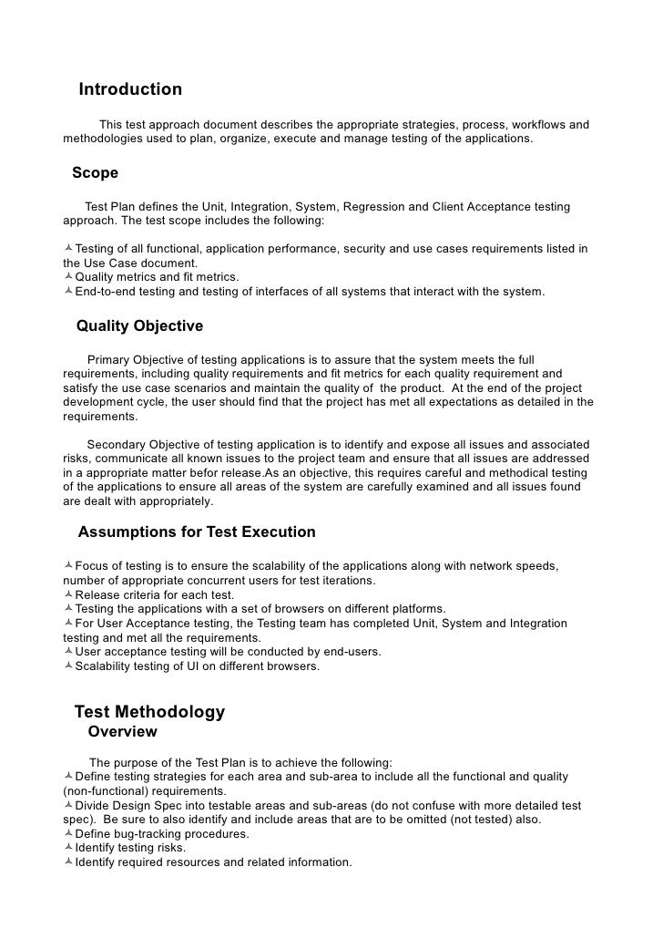 Introduction     This test approach document describes the appropriate strategies, process, workflows andmethodologies use...