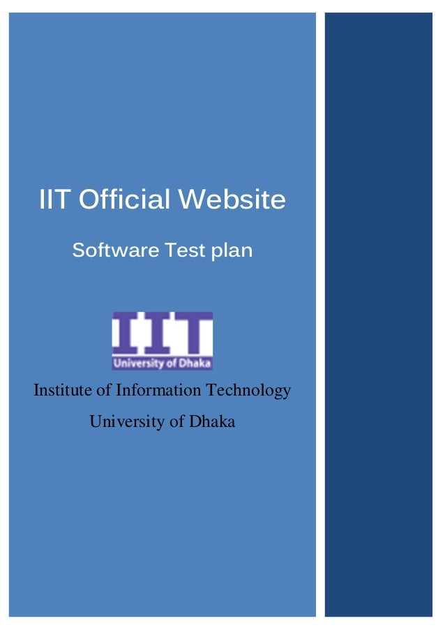 IIT Official Website Software Test plan  Institute of Information Technology University of Dhaka