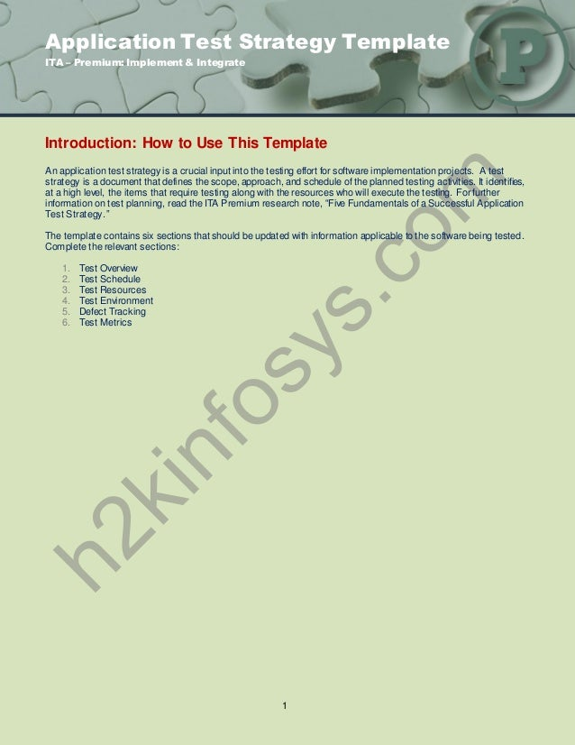Application Test Strategy TemplateITA – Premium: Implement & IntegrateIntroduction: How to Use This TemplateAn application...