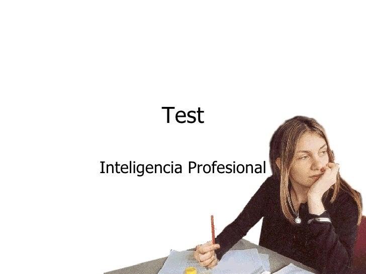 Test Inteligencia Profesional