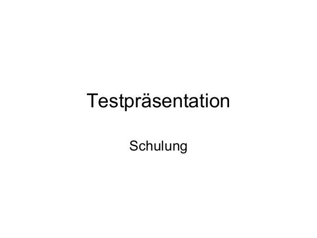 TestpräsentationSchulung