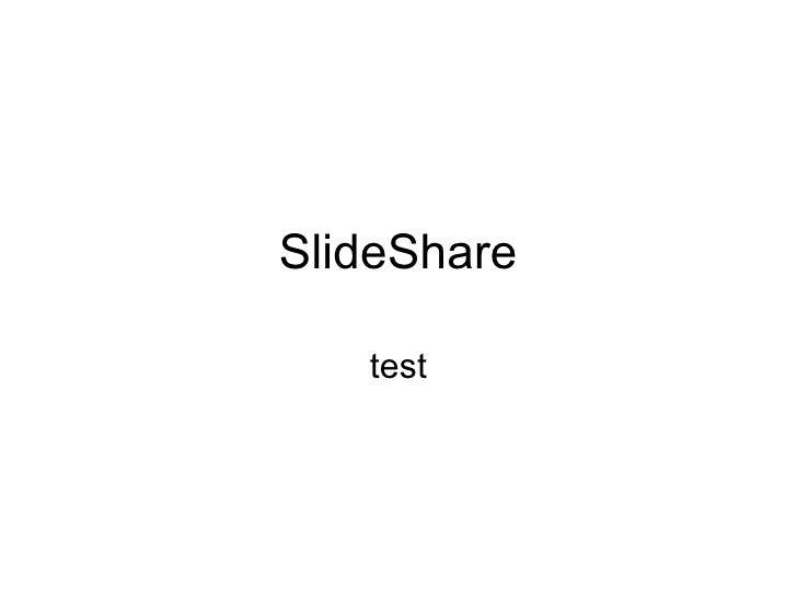 SlideShare test