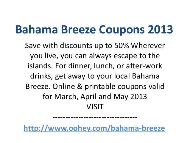 Bahama breeze coupon code 2018