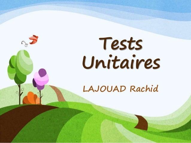 Tests Unitaires LAJOUAD Rachid