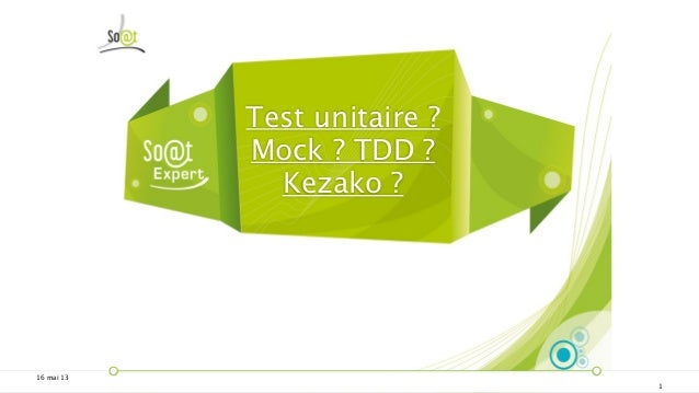 Tests unitaires mock_kesako_20130516