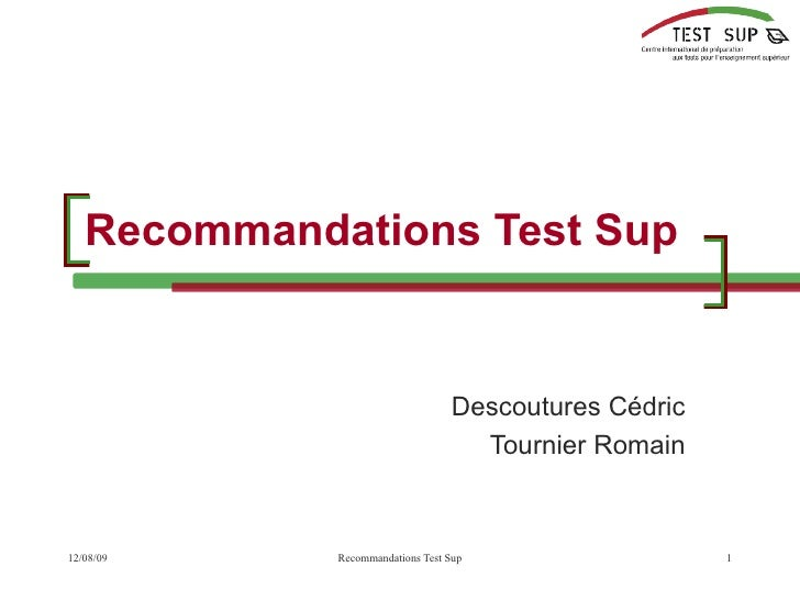 Recommandations Test Sup Descoutures Cédric Tournier Romain