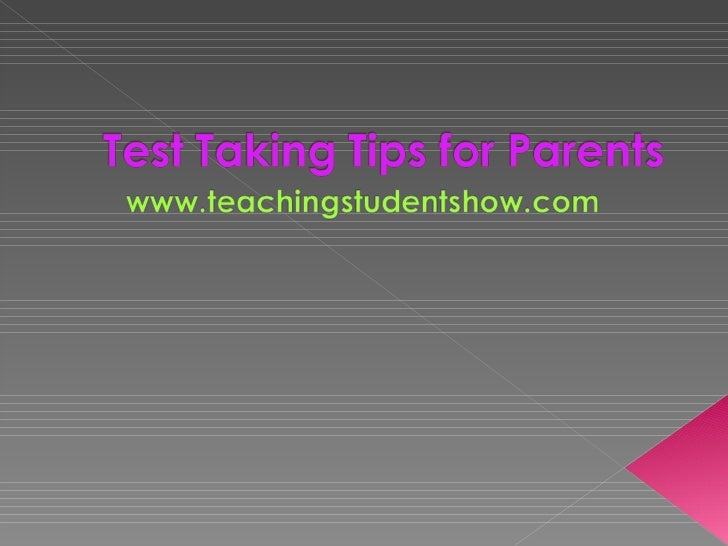 Test taking tips for parents97