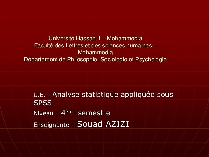 Université Hassan II – Mohammedia   Faculté des Lettres et des sciences humaines –                    MohammediaDépartemen...