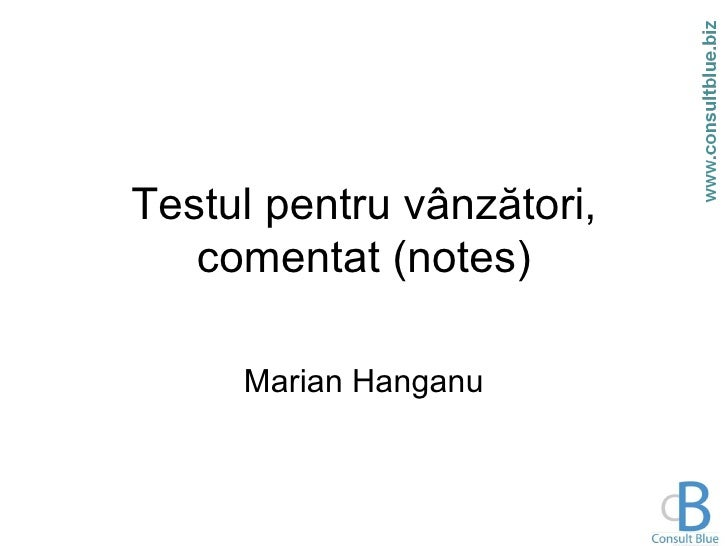 Testul pentru vânzători, comentat (notes) Marian Hanganu