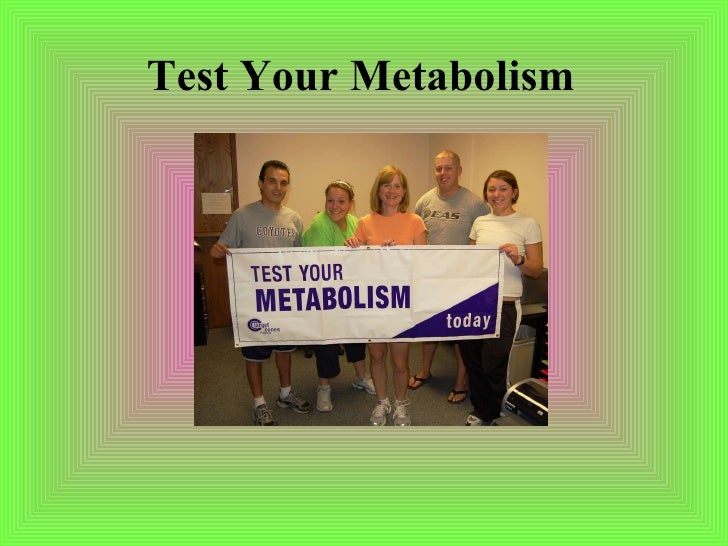 Test Your Metabolism