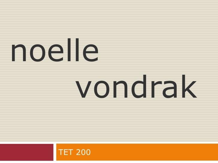 noellevondrak<br />TET 200<br />