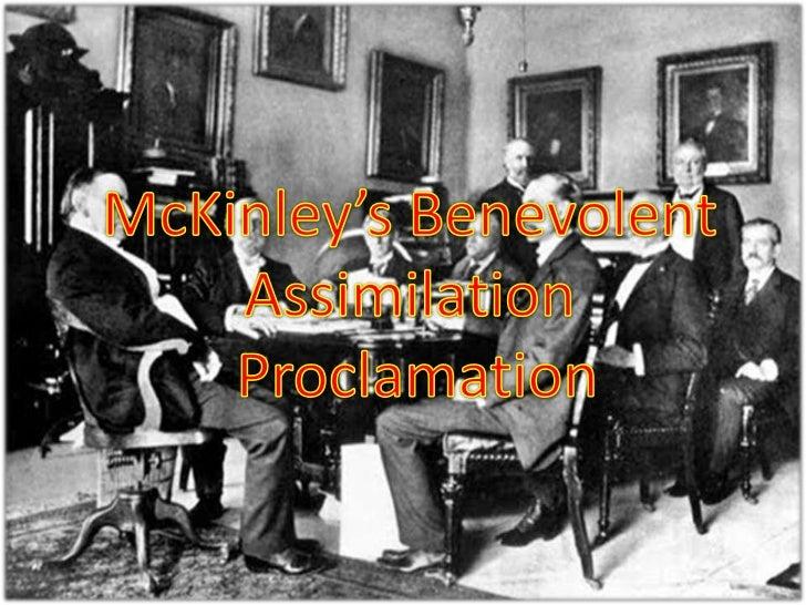 McKinley's Benevolent  Assimilation  Proclamation