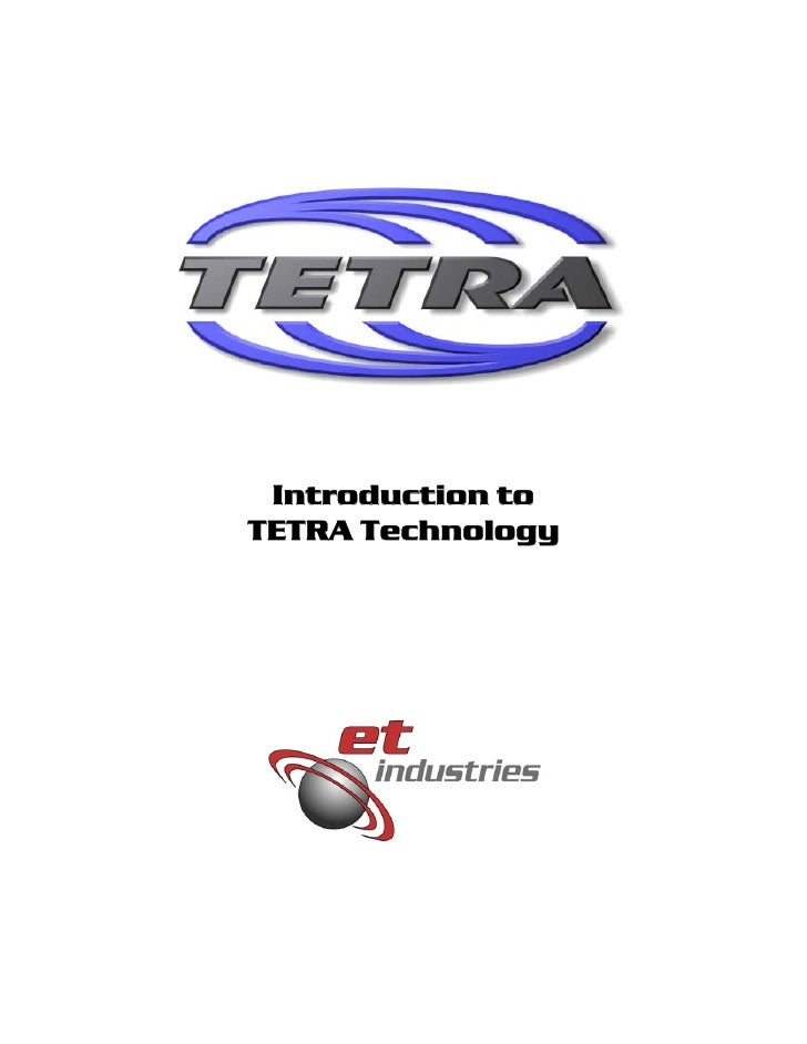 Introduction to TETRA Technology