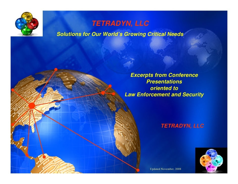 TETRADYN, LLC Solutions for Our World's Growing Critical Needs                                Excerpts from Conference    ...