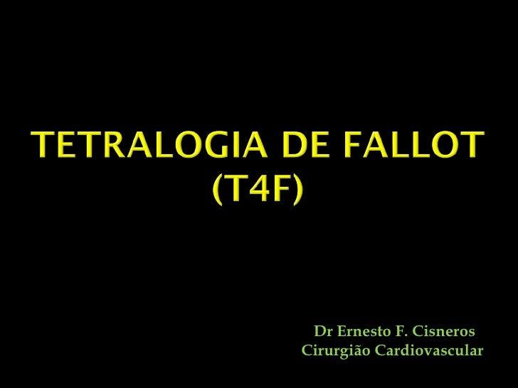 Dr Ernesto F. Cisneros Cirurgião Cardiovascular