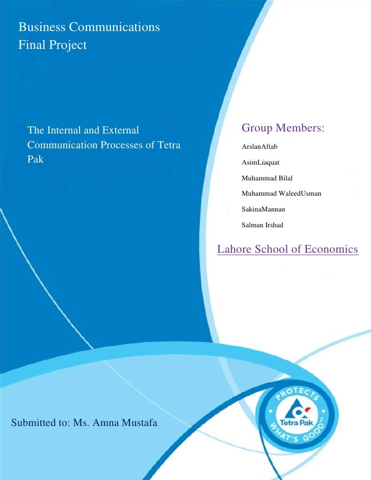 Business Communications   1 Business Communications Final Project   The Internal and External              Group Members: ...