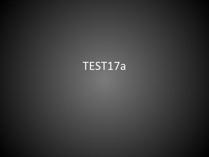 Tets17a Part1