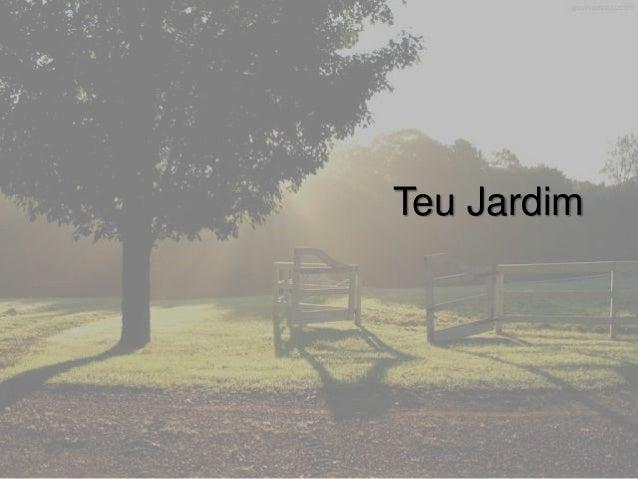Teu Jardim