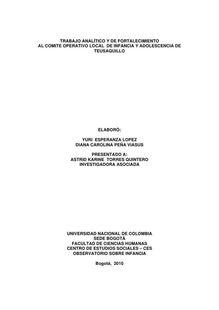 TRABAJO ANALÍTICO Y DE FORTALECIMIENTOAL COMITE OPERATIVO LOCAL DE INFANCIA Y ADOLESCENCIA DE                      TEUSAQU...