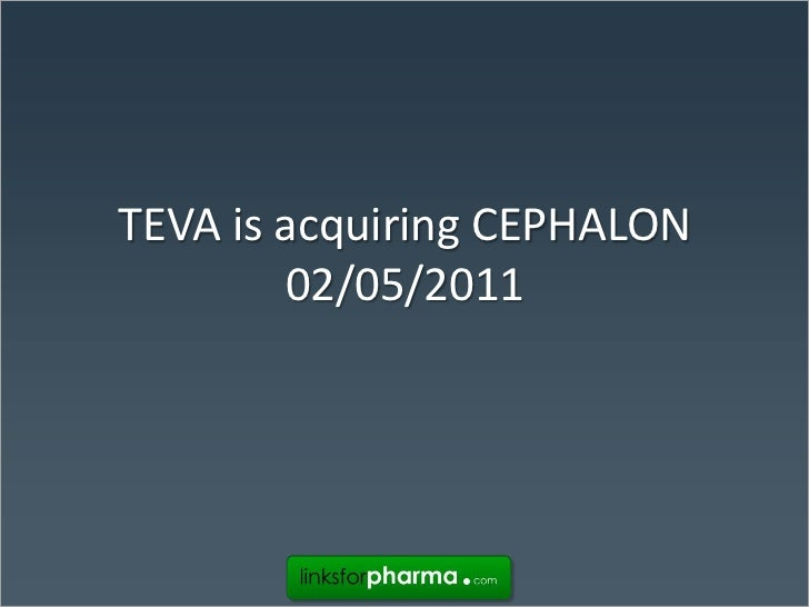 Teva is acquirering cephalon