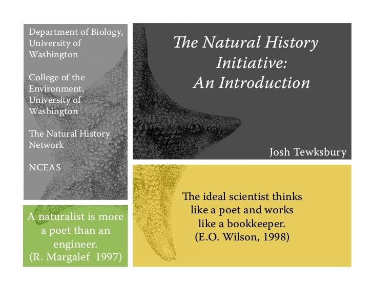 Department of Biology,University of            e Natural HistoryWashington                             Initiative:College...
