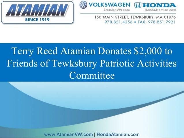 Terry Reed Atamian Donates $2,000 to Friends of Tewksbury Patriotic Activities Committee www.AtamianVW.com | HondaAtamian....