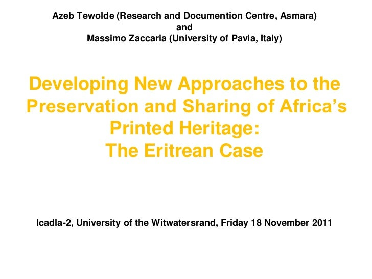 Azeb Tewolde (Research and Documention Centre, Asmara)                              and           Massimo Zaccaria (Univer...