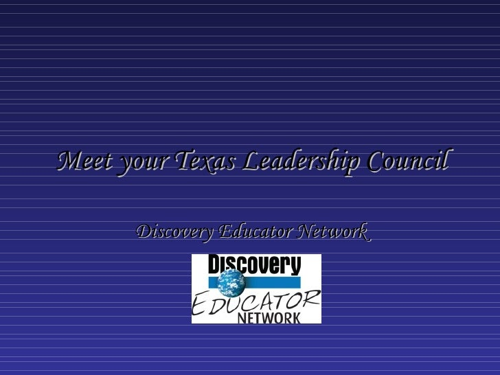 Meet your Texas Leadership Council Discovery Educator Network
