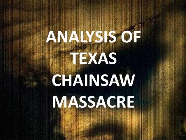 ANALYSIS OF   TEXAS CHAINSAW MASSACRE