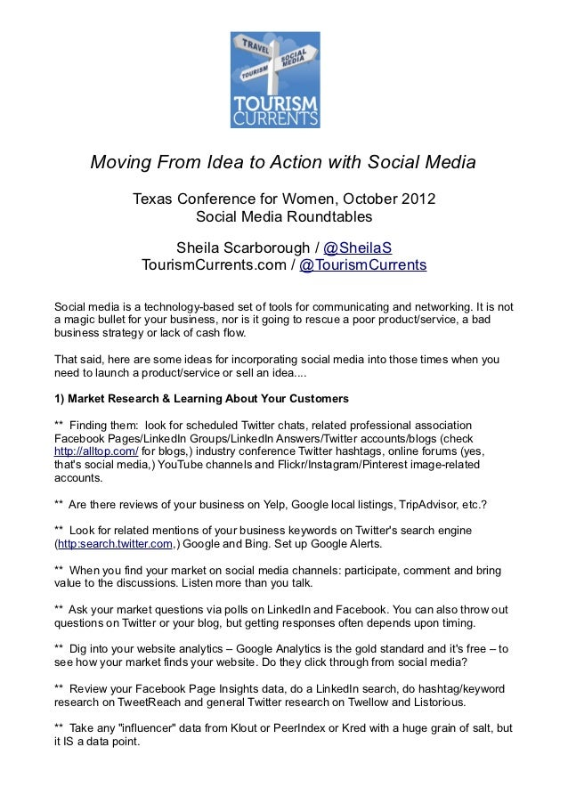 Moving From Idea to Action with Social Media                Texas Conference for Women, October 2012                      ...