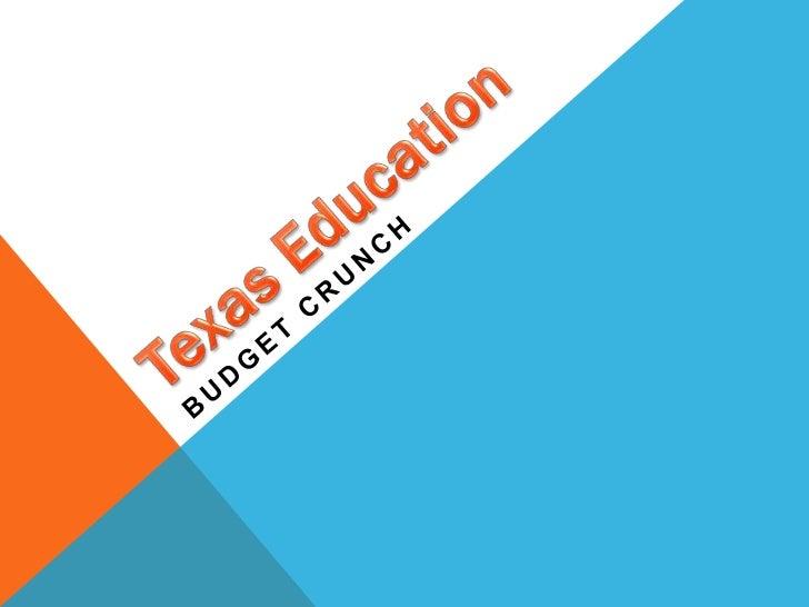 Texas Education<br />Budget Crunch<br />