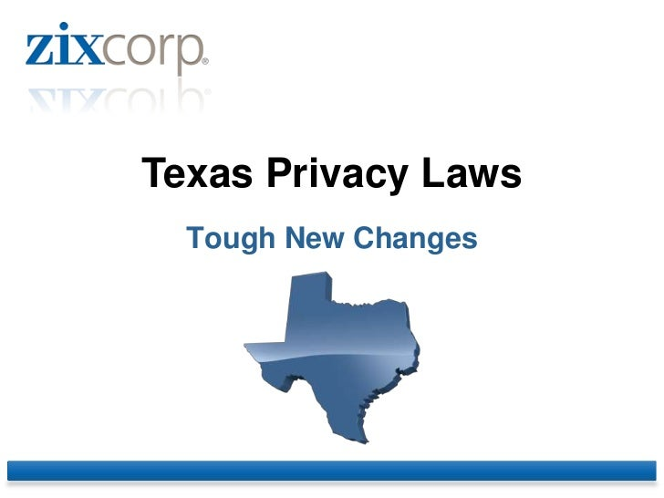 Texas Privacy Laws  Tough New Changes