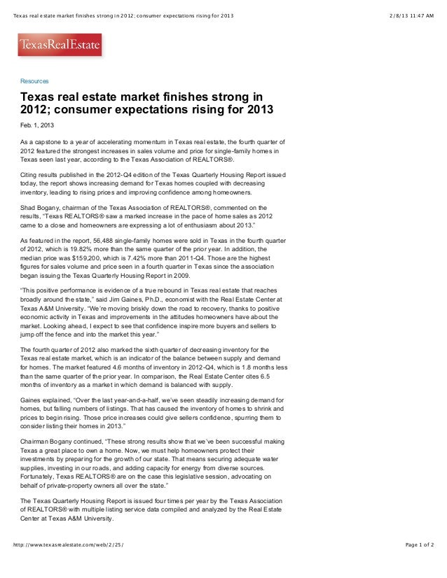 Texas real estate market finishes strong in 2012; consumer expectations rising for 2013            2/8/13 11:47 AM  Resour...