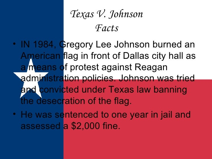an analysis of the case texas versus gregory lee johnson In this famous case, the supreme court considered if americans had the  texas  v johnson in 1984, gregory lee johnson was in dallas, texas to protest the.