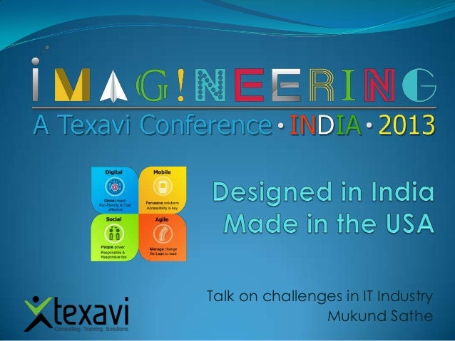 Texavi imagineering conference Talk on challenges in indian it industry mukund sathe