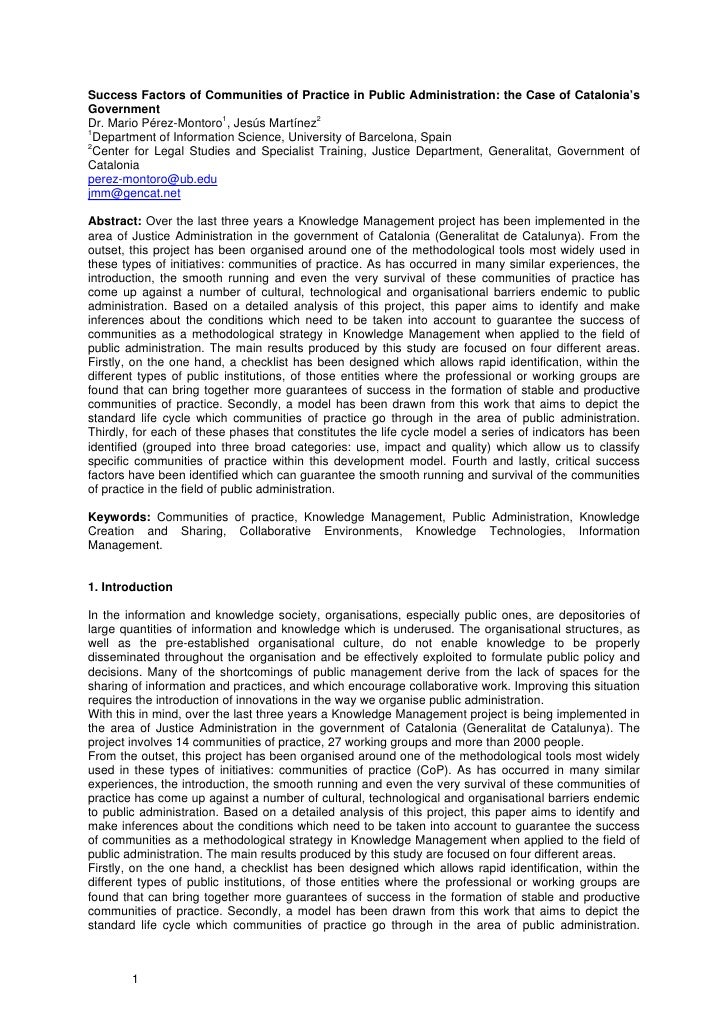 Success Factors of Communities of Practice in Public Administration: the Case of Catalonia's Government Dr. Mario Pérez-Mo...
