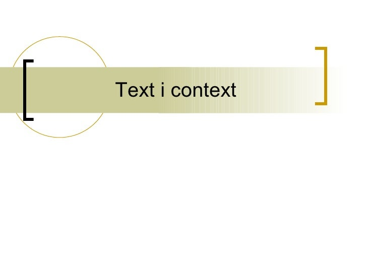 Text i context
