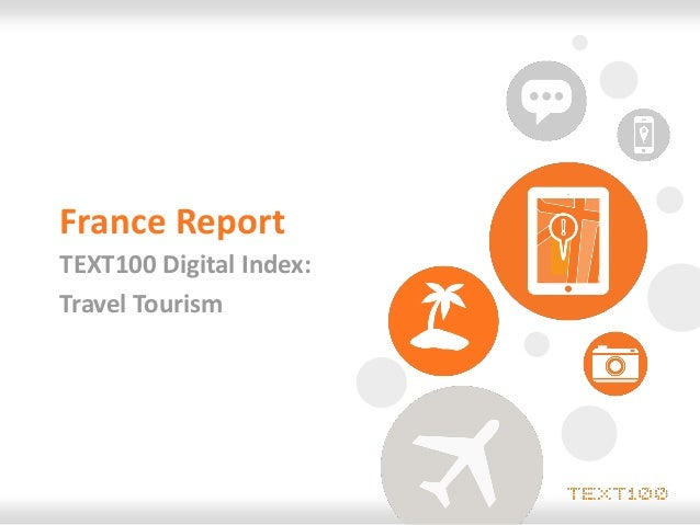France ReportTEXT100 Digital Index:Travel Tourism