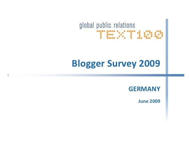 Blogger Survey 2009              GERMANY               June 2009