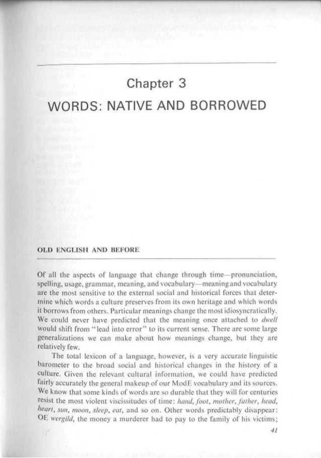 Chapter 3   WORDS: NATIVE AND BORROWEDOLD ENGU5EI AND В КРОНЫOf ah the aspects of language that charge through time—pronun...