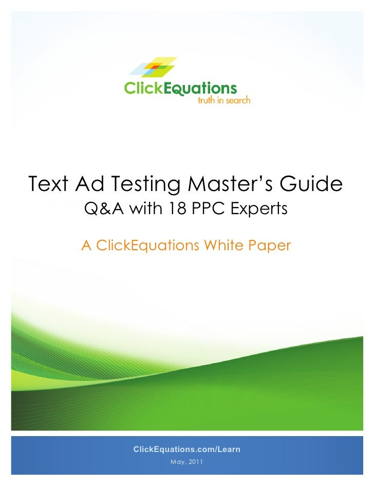 Text ad testing masters guide   click equations white paper v2