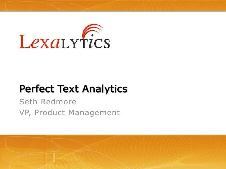 Lexalytics Text Analytics Workshop: Perfect Text Analytics
