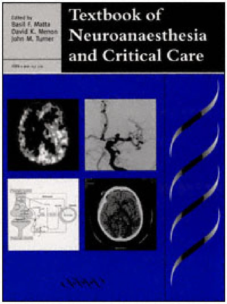 Textbook of neuroanaesthesia and critical care'